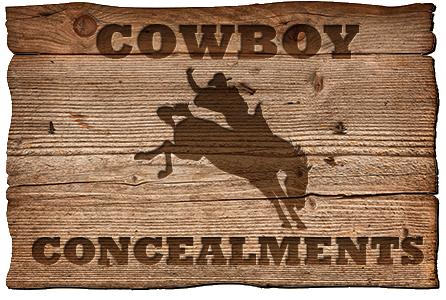 Cowboy concealments